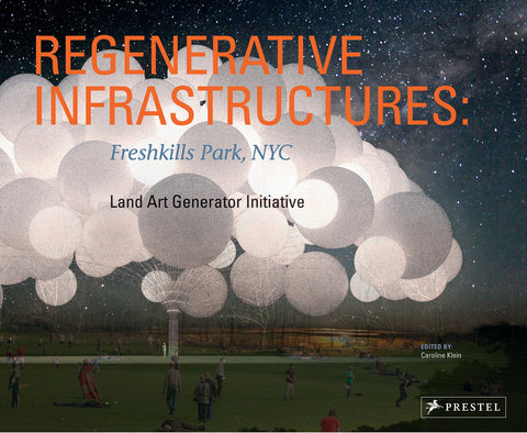 Regenerative Infrastructures Freshkills Park NYC, Land Art Generator Initiative