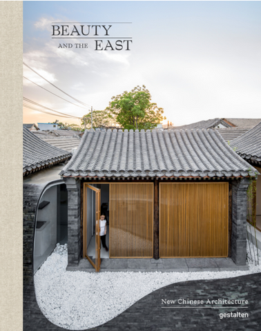 Beauty and the East: New Chinese Architecture