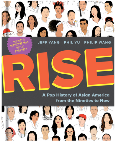 Rise: A Pop History of Asian America from the Nineties to Now