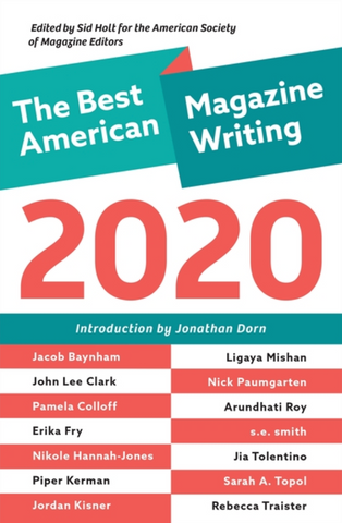 The Best American Magazine Writing 2020 Edited by Sid Holt