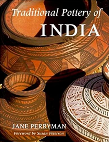 Traditional Pottery of India by Jane Perryman