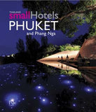 Thailand Small Hotels: Phuket and Phang Nga