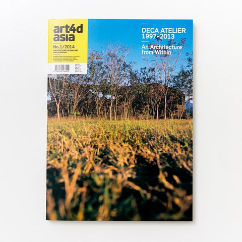 DECA ATELIER 1997-2013 Art4d Magazine No.1/2014