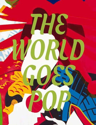 The World Goes Pop (Tate)