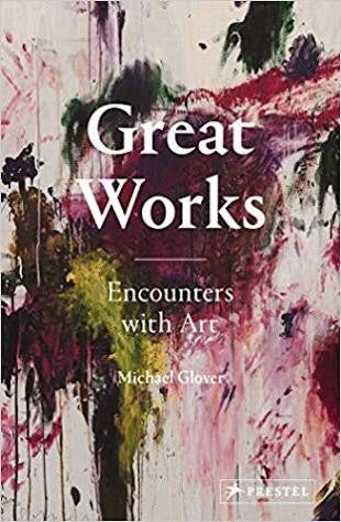 Great Works: Encounters with Art (Prestel)
