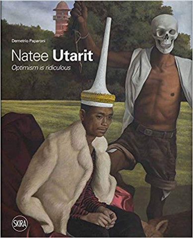 Natee Utarit: Optimism Is Ridiculous (Pre Order)