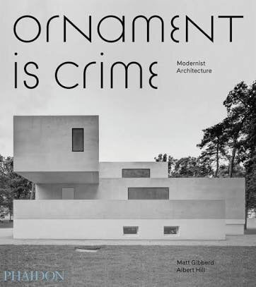 Ornament is Crime: Modernist Architecture