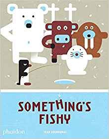 9780714875316 Something's Fishy (PHAIDON)