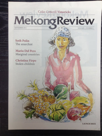 Mekong Review NOVERMBER 2015 Volume1 ,Number1