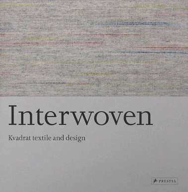 Interwoven: Kvadrat Textile and Design (Prestel)