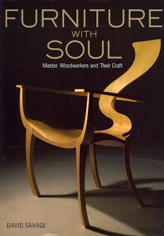 Furniture with Soul: Master Woodworkers and Their Craft (Kodansha)