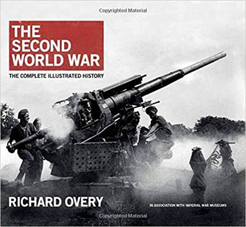 The Second World War Complete History