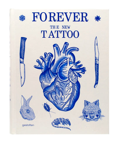 9783899554427:Forever The new tattoo (gestalten)