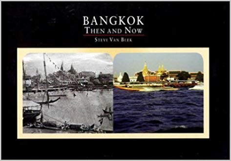 Bangkok Then & Now