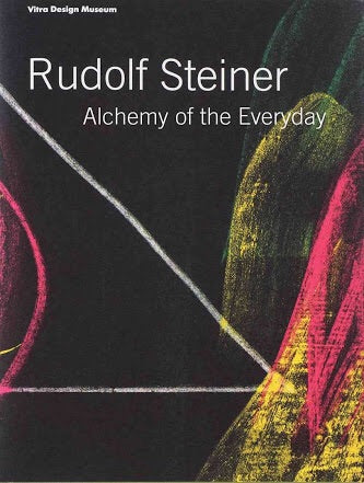 Rudolf Steiner: Alchemy of the Everyday (Vitra Design Museum)