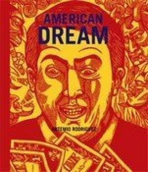 American Dream: Ten Years of Prints, Books & Drawings (La Mano Press)