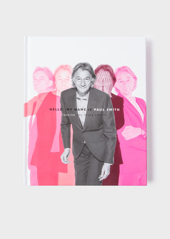 9780847841585: Hello, My name is Paul Smith (Rizzoli)