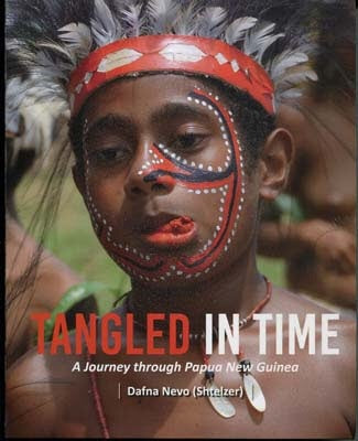 Tangled In Time: A Journey Through Papua New Guinea