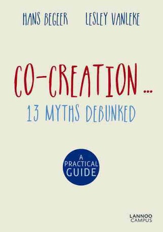Co-Creation... 13 Myths Debunked (Lannoo)