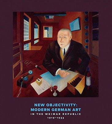 New Objectivity: Modern German Art in the Weimar Republic, 1919-1933 (Prestel)
