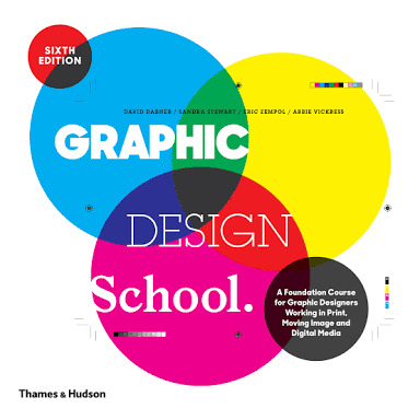 graphic design school 9780500292853 (thames and hudson)