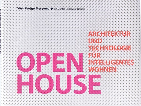 Open House Architecture and Technology for Intelligent Living (Vitra Design Museum)
