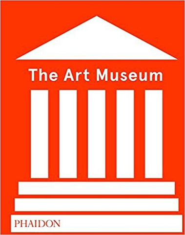 9780714875026 The Art Museum (Revised Edition) (PHAIDON)