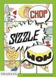 Chop, Sizzle, Wow : The Silver Spoon Comic Cookbook