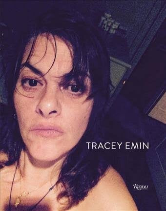 9780847860166 Tracey Emin: Works 2007-2017 (Rizzoli)