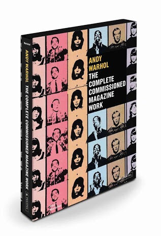 Andy Warhol: The Complete Commissioned Magazine Work 1948-1987 : Catalogue Raisonné (Prestel)