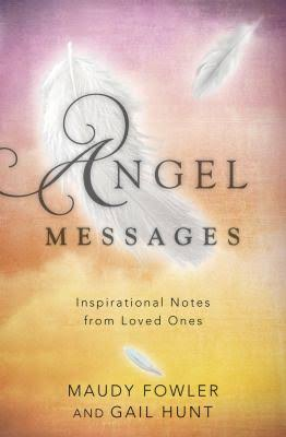 Angel Messages: Inspirational Notes from Loved Ones