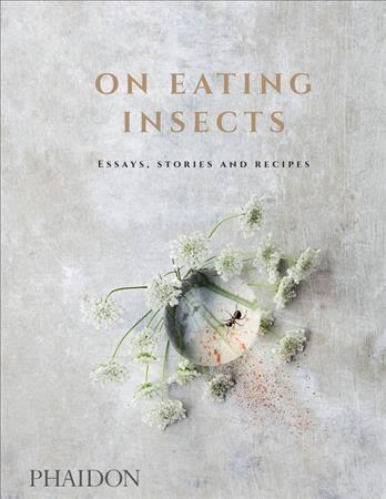 On Eating Insects (Phaidon)