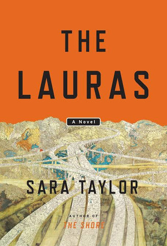 The Lauras: A Novel  by Sara Taylor