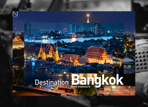 Destination Bangkok: New Exposure