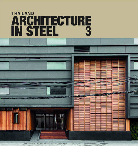 Thailand Architecture in Steel 3  (Li-Zenn)