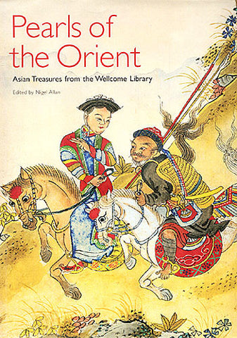 Pearls of the Orient: Asian Treasures from the Wellcome Library