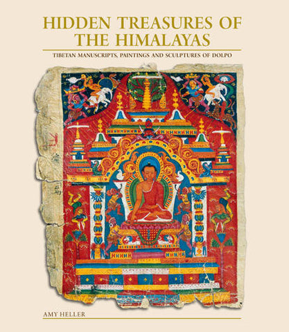 HIDDEN TREASURES OF THE HIMALAYAS Tibetan Manuscripts, Paintings and Sculptures of Dolpo