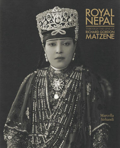 Royal Nepal Through the Lens of Richard Gordon Matzene