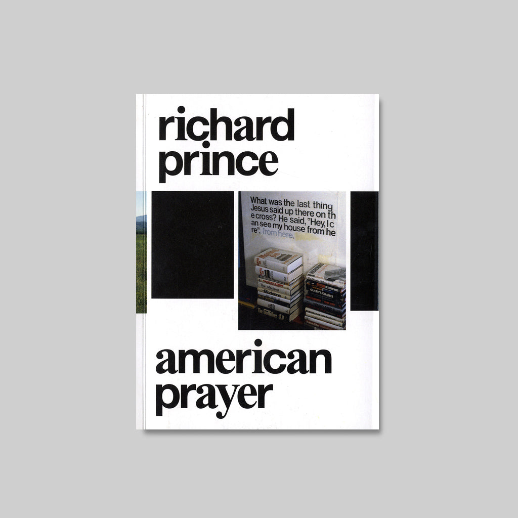 RICHARD PRINCE<br> AMERICAN PRAYER