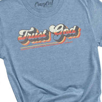 Trust God Short Sleeve Tee - The Salty Mare