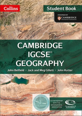 Collins Cambridge IGCSE ® - Geography Student Book: Cambridge IGCSE ® [New edition] - CIE SOURCE