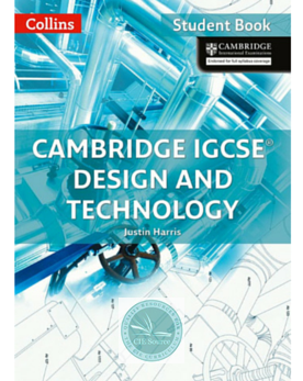 Collins Cambridge IGCSE® Design & Technology Student Book - CIE SOURCE