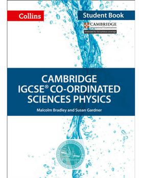 Cambridge IGCSE® Co-Ordinated Sciences Physics Student Book paperback