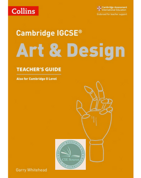 Cambridge IGCSE® Art & Design Teacher's Guide paperback(New 2018)
