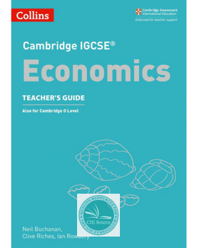 Cambridge IGCSE® Economics Teacher's Guide (New 2018)