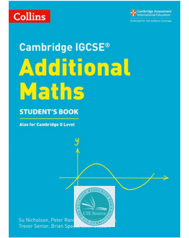 Cambridge IGCSE® Additional Maths Student's Book (New 2018)