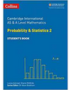 9780008271879, Cambridge International AS & A Level Mathematics Statistics 2 (New 2018)