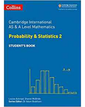 Cambridge International AS & A Level Mathematics Statistics 2 (Releases August 2018)