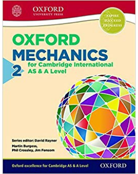 9780198306924, Oxford Mechanics 2 for Cambridge International AS & A Level