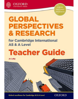 9780198376774, Global Perspectives for Cambridge International AS & A Level Teacher Guide (New 2018)
